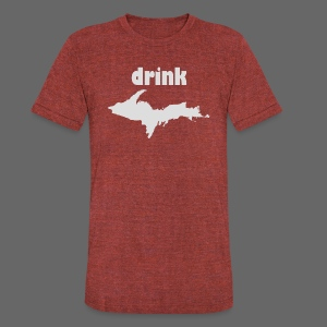 Drink U.P. - Unisex Tri-Blend T-Shirt by American Apparel