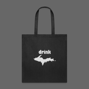 Drink U.P. - Tote Bag