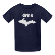 Kids' Shirts ~ Kids' T-Shirt ~ Drink U.P.