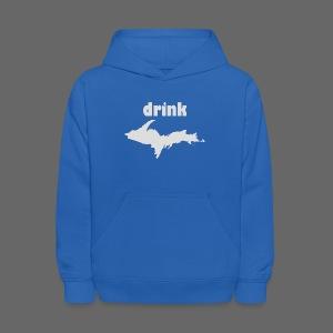 Drink U.P. - Kids' Hoodie