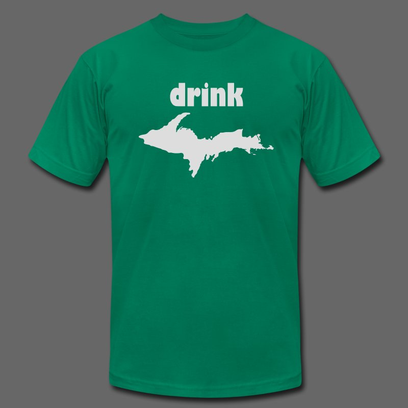 Drink U.P. - Men's T-Shirt by American Apparel