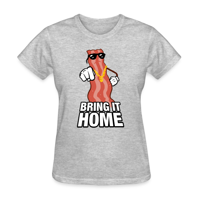 c59b59f55 Funny On Shirts | Bring It Home Womens T-Shirt - Womens T-Shirt