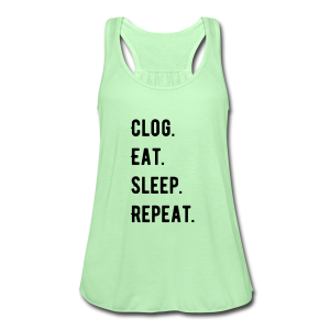 Clog, Eat. Sleep, Repeat. - Women's tank - Women's Flowy Tank Top by Bella