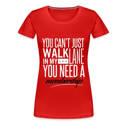 White Member's Only Tee - Women's Premium T-Shirt