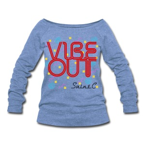 Vibe Out Wideneck Sweatshirt - Women's Wideneck Sweatshirt