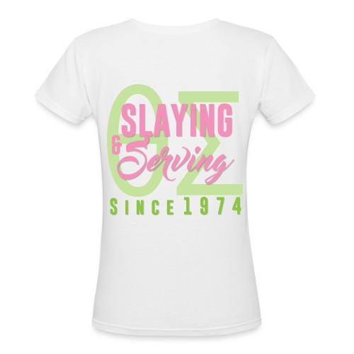 SLAYING AND SERVING - Women's V-Neck T-Shirt