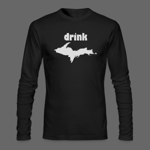 Drink U.P.  - Men's Long Sleeve T-Shirt by Next Level