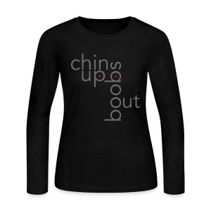 Women's ChinUpBoobsOut Long Sleeve Tshirt - Women's Long Sleeve Jersey T-Shirt