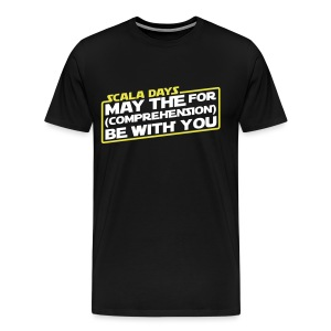 Scala Days Star Wars Parody Shirt - (Women's Premium) - Men's Premium T-Shirt