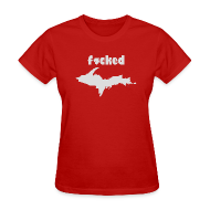 T-Shirts ~ Women's T-Shirt ~ F^cked U.P.
