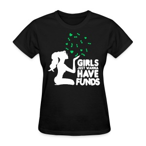 GIRLS JUST WANNA - Women's T-Shirt