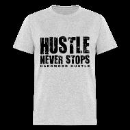 T-Shirts ~ Men's T-Shirt ~ Hustle w/dark art