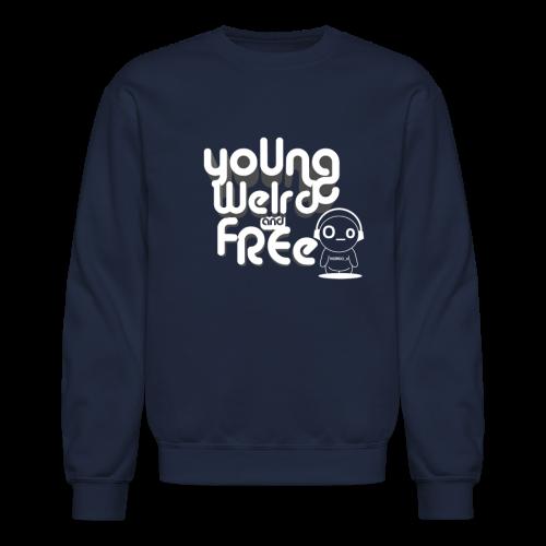 Unisex Young Weird & Free Longsleeve - Crewneck Sweatshirt