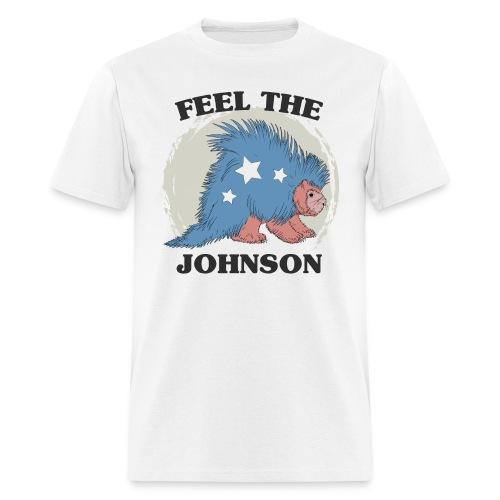 Feel The Johnson Porcupin - Men's T-Shirt