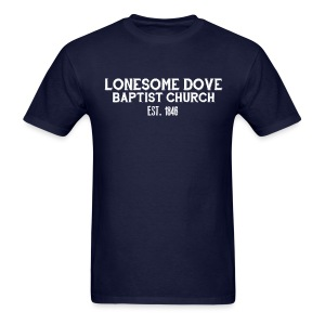 Dark Lonesome Dove Baptist Church Shirt - Men's T-Shirt
