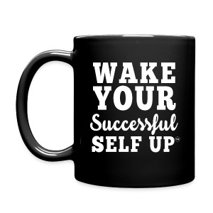 Wake Your Successful Self Up™ Mug - Full Color Mug