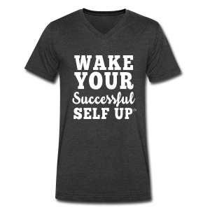 Wake Your Successful Self Up™ Professional Tee - Men's V-Neck T-Shirt by Canvas