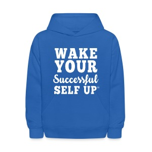 Kids' Hoodie - This product is designed and created for individuals full of Purpose, Passion, Potential and Excellence. WAKE YOUR SUCCESSFUL SELF™ isn't just a slogan, it is a lifestyle.