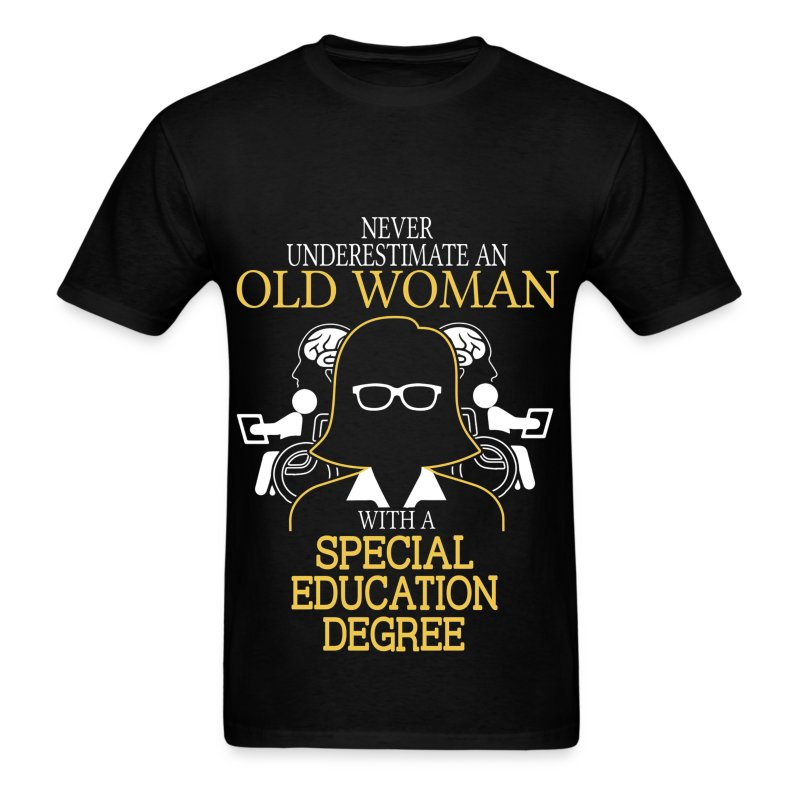 Never Underestimate Old Woman Special Education T Shirt