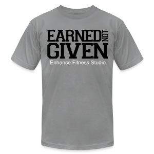 Earned Not Given - Men's T-Shirt by American Apparel