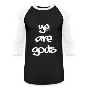 ye are gods - White on Black Baseball tee - Baseball T-Shirt