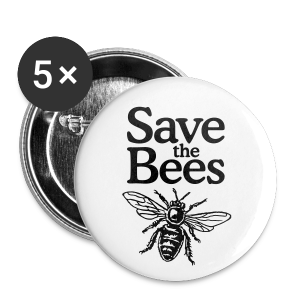 Save the Bees Buttons (Large) - Large Buttons