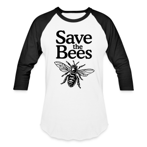 Save the Bees Baseball T-Shirt - Baseball T-Shirt