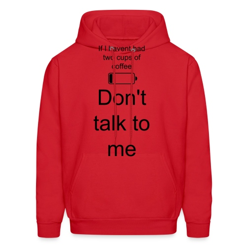 No coffee don't talk to me-red - Men's Hoodie