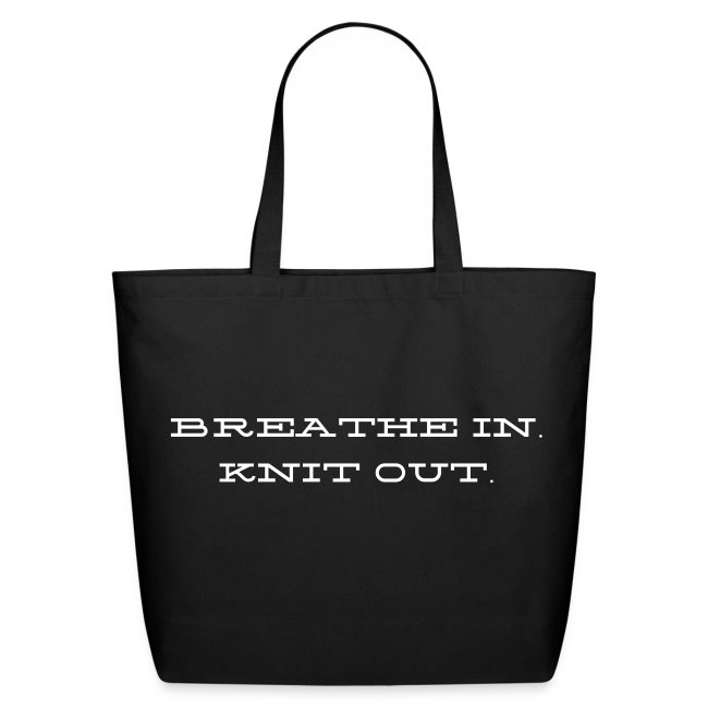 Breath in Knit Out Tote