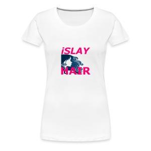 iSlay Hair Womens Fitted T-Shirt White - Women's Premium T-Shirt