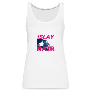 iSlay Hair Women's Fitted Tank Top White - Women's Premium Tank Top