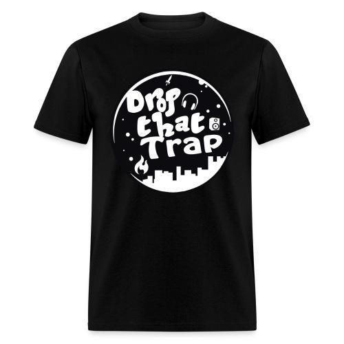 DropThatTrap T-Shirt - Men's T-Shirt