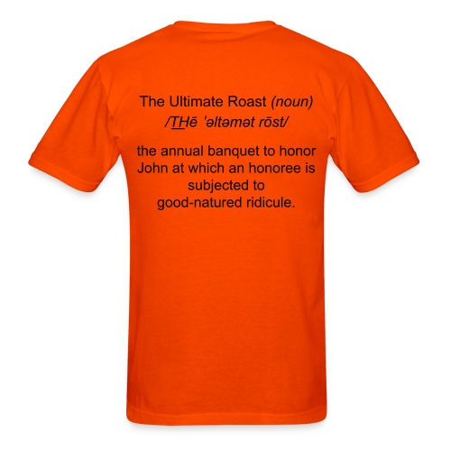 The Ultimate Roast-Basic Shirt - Men's T-Shirt