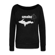Long Sleeve Shirts ~ Women's Wideneck Sweatshirt ~ Smoke U.P.