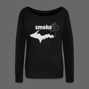 Smoke U.P. - Women's Wideneck Sweatshirt