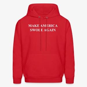 Make America Swole Again Hoodie - Men's Hoodie