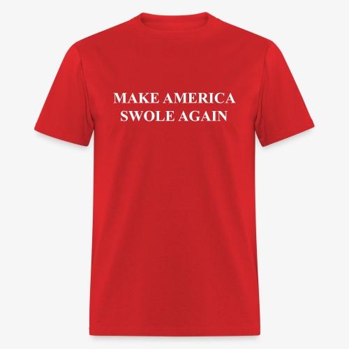 Make America Swole Again T-shirt - Men's T-Shirt