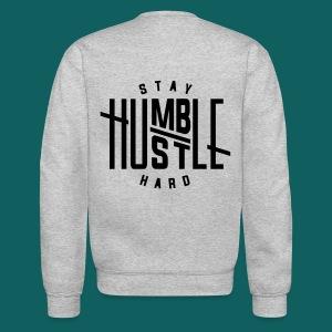 Stay Humble Crew Neck - Crewneck Sweatshirt