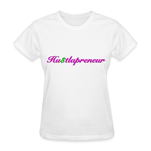 Hustlapreneur Women's Tee - Women's T-Shirt
