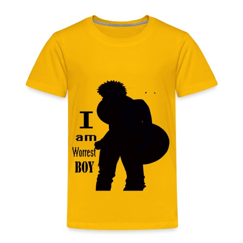 I am worest boy  - Toddler Premium T-Shirt