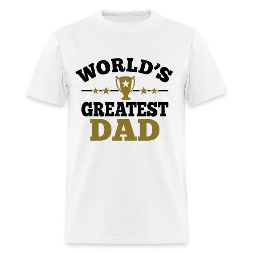 World's Greatest Dad - Men's T-Shirt