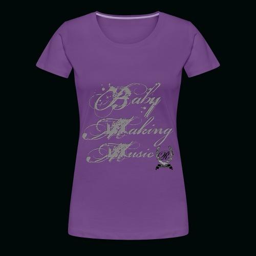 Baby Making - Women's Premium T-Shirt