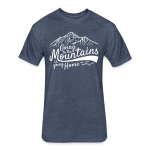 Going to the Mountains T-Shirt - Fitted Cotton/Poly T-Shirt by Next Level