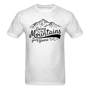Going to the Mountains - Men's T-Shirt