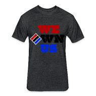 T-Shirts ~ Fitted Cotton/Poly T-Shirt by Next Level ~ We Own Us (Fitted Tee)