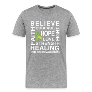 BELIEVE, HOPE, HEALING. LYME DISEASE TSHIRT - Men's Premium T-Shirt