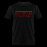 T-Shirts ~ Men's T-Shirt ~ Stranger Bloodshed Men
