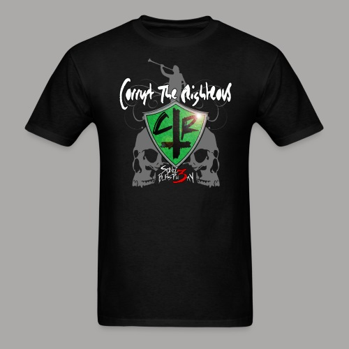 Corrupt the Righteous Tee - Men's T-Shirt