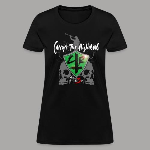 Corrupt the Righteous Women's Tee - Women's T-Shirt