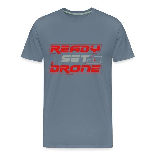 Ready Set Drone - Gray Skies - Men's Premium T-Shirt